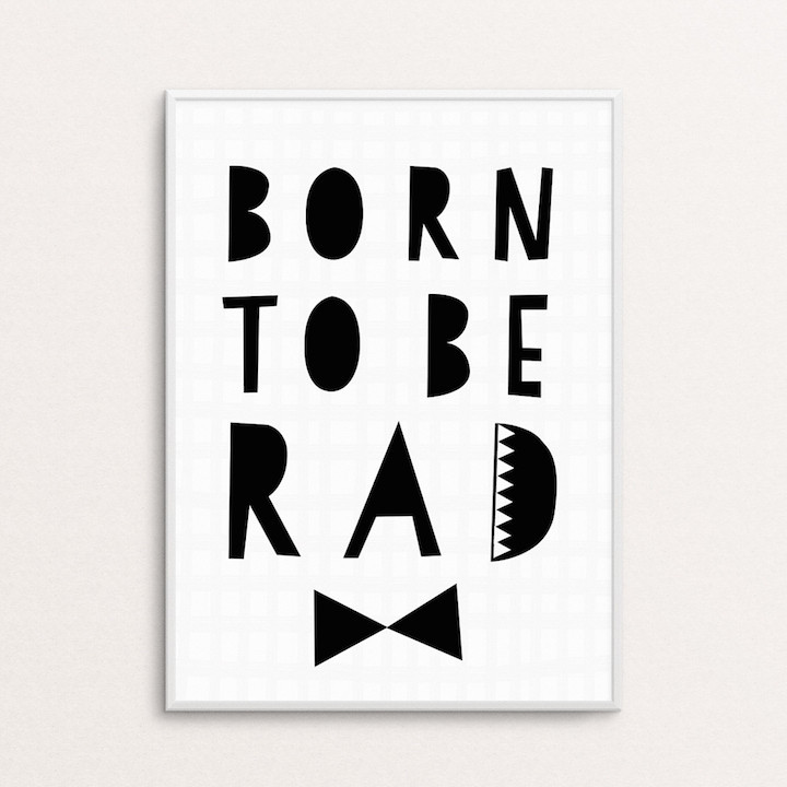 Born to be Rad-juliste